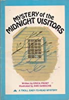 Mystery of the Midnight Visitors