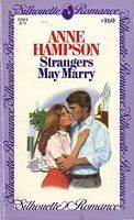 Strangers May Marry (Silhouette Romance, #160)