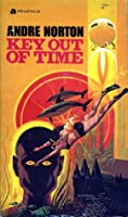 Key out of Time (The Time Traders, #4)