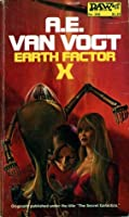 Earth Factor X