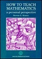 How to Teach Mathematics: A Personal Perspective