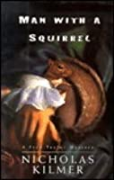 Man With A Squirrel