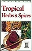 Tropical Herbs & Spices