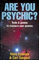 Are You Psychic? Tests & Games to Measure Your Powers