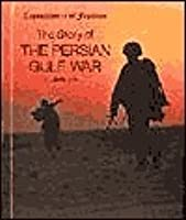 The Story Of The Persian Gulf War