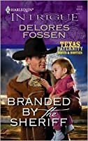 Branded by the Sheriff (Texas Paternity #2)
