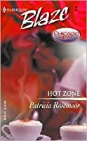 Hot Zone (Chicago Heat) (Harlequin Blaze #95)