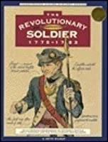 The Revolutionary Soldier, 1775 1783