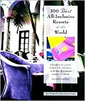 100 Best All-Inclusive Resorts of the World, 2nd