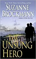 The Unsung Hero (Troubleshooters, #1)