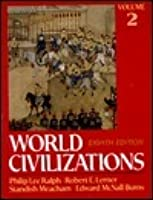World Civilizations, Their History and Their Culture