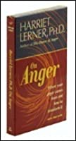 On Anger: Where Your Anger Comes from and How to Transform It