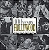 100 Years Hollwood - A Century of Movie Magic