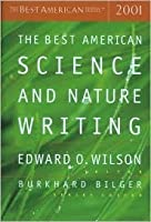 The Best American Science & Nature Writing 2001