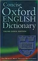 Concise Oxford English Dictionary: Thumb Edition