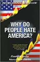 Why Do People Hate America ?