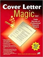 cover letter magic_ trade secrets of professional resume writers 2nd edition Professional resume and cover letter writers reveal their inside secrets for creating phenomenal cover letters that get attention and land interviews features more than 130 sample cover letters written for all types of job seekers.