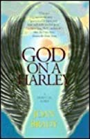 God on a Harley: A Spiritual Fable: God on a Harley: A Spiritual Fable