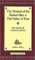 The Hound of the Baskervilles and The Valley of Fear (Collector's Library)