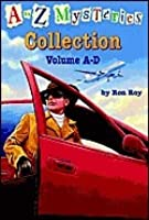 A to Z Mysteries: Books A-D [Collection]