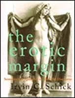 The Erotic Margin: Sexuality and Spatiality in Alteritist Discourse