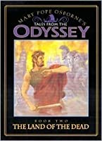 The Land of the Dead (Tales from the Odyssey: Book #2)