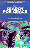 The Search for Grace: A Documented Case of Murder and Reincarnation