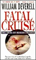 Fatal Cruise: The Trial of Robert Frisbee