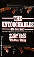 The Untouchables: The Real Story