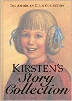 Kirsten's Story Collection - Limited Edition (The American Girls Collection)