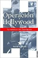 Operación Hollywood: La censura del Pentágono
