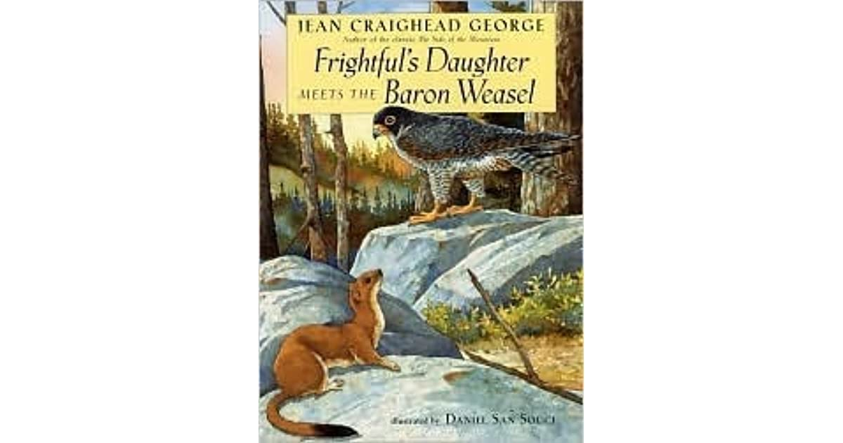 Jean Craighead George Quotes: Frightful's Daughter Meets The Baron Weasel By Jean