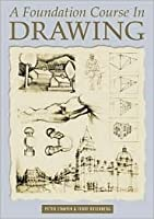A Foundation Course in Drawing