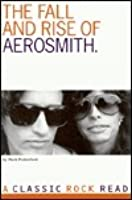 The Fall and Rise of Aerosmith