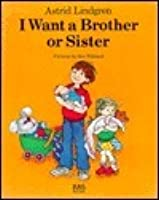 I Want a Brother or Sister