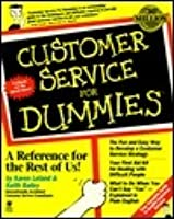 Customer Service for Dummies?