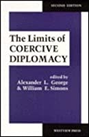 The Limits of Coercive Diplomacy