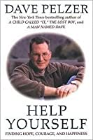 Help Yourself: Finding Hope, Courage and Happiness