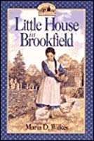 Little House in Brookfield (Little House: The Brookfield Years, #1)