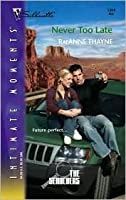 Never Too Late (The Searchers, #3)