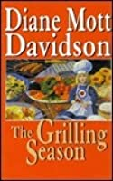 The Grilling Season (Goldy Bear Culinary Mystery, #7)