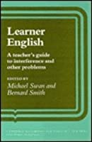 Learner English: A Teacher's Guide to Interference and Other Problems