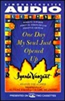 One Day My Soul Just Opened Up : Working Toward Spiritual Strength and Personal Growth