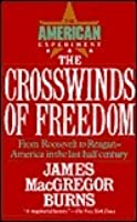 The Crosswinds of Freedom (The American Experiment, Vol 3)