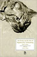 art classics essay ingeniously oxford tormenting world An essay on the art of ingeniously tormenting was a conduct book written by  jane collier and  of ingeniously tormenting oxford: oxford world's classics.