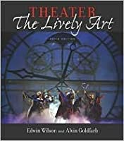 Theater: The Lively Art, & CD-ROM w/ Theatergoer's Guide
