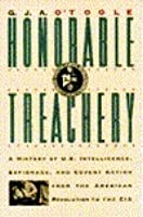 Honorable Treachery: A History of US Intelligence, Espionage & Covert Action
