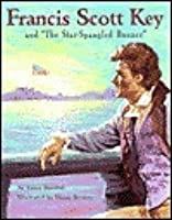 """Francis Scott Banner: And """"The Star Spangled Banner"""""""