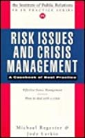 Risk Issues and Crisis Management: A Casebook of Best Practice