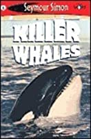 Killer Whales (See More Readers: Level 1)